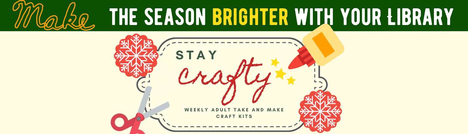 Green header with yellow and white lettering. Rest of the design has a cream-colored background with illustrations of winter-themed items like garland, cookies, and holly. The text is describing the December craft kits and program offerings.