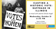 CASTING A HISTORIC VOTE: SUFFRAGE IN ILLINOIS